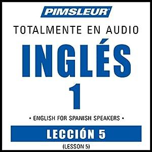 ESL Spanish Phase 1, Unit 05 Audiobook