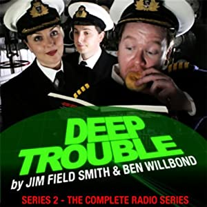 Deep Trouble: Complete Series 2 | [Jim Field Smith, Ben Willbond]