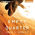 The Empty Quarter Audiobook by David L. Robbins Narrated by Luke Daniels