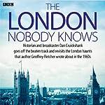 The London Nobody Knows | Dan Cruickshank,Geoffrey Fletcher