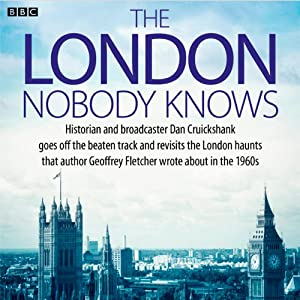 The London Nobody Knows | [Dan Cruickshank, Geoffrey Fletcher]