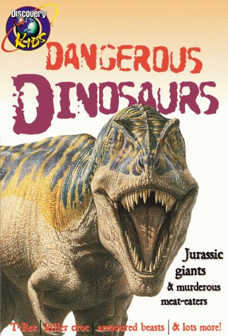 DANGEROUS DINOSAURS, Wise Guides (Discovery Kids Wise Guides), Discovery Kids