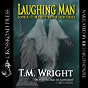 Laughing Man | [T. M. Wright]