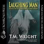 Laughing Man | [T. M. Wright]
