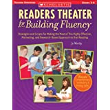 Readers Theater for Building Fluency: Strategies and Scripts for Making the Most of This Highly Effective, Motivating...