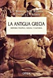 La Antigua Grecia (Spanish Edition) (8484323021) by Burstein, S. M.