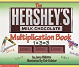 Hershey's Milk Chocolate Multiplication Book (0439254124) by Pallotta, Jerry