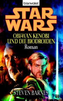 Star Wars: Obi-Wan Kenobi und die Biodroiden: Roman