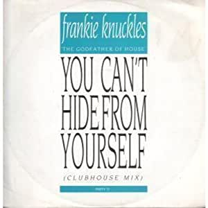 Frankie Knuckles You Cant Hide