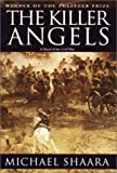 Image of The Killer Angels: The Classic Novel of the Civil War
