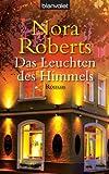 Das Leuchten des Himmels: Roman