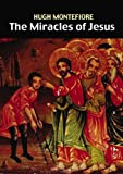 The Miracles of Jesus (0281057052) by Hugh Montefiore
