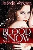 Blood and Snow (#1 Blood and Snow series)