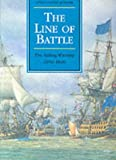 img - for The Line of Battle: The Sailing Warship 1650-1840 (Conway's History of the Ship) [Hardcover] book / textbook / text book