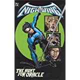 Nightwing: The Hunt for Oracle ~ Chuck Dixon