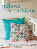 Quick & Easy Pillows & Cushions (Quick & Easy (Cico Books))