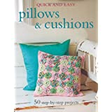Quick & Easy Pillows & Cushions (Quick & Easy (Cico Books))by Gail Abbott
