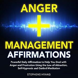 Anger Management Affirmations Audiobook