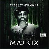 echange, troc Tragedy Khadafi - Thug Matrix