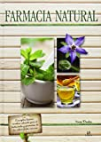 Farmacia Natural (Spanish Edition)