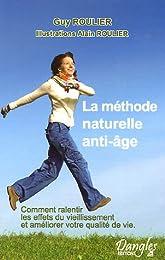 La  méthode naturelle anti-âge
