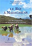 Le riz  Madagascar