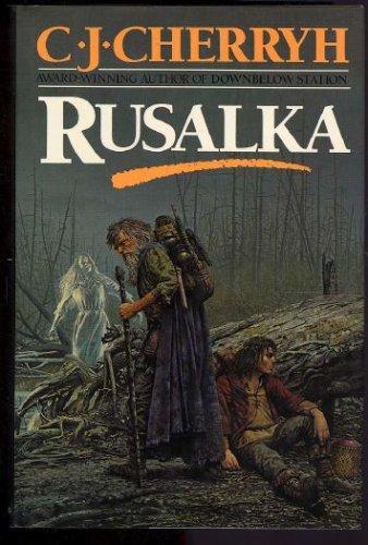 Rusalka, C.J. CHERRYH