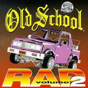Various Artists - Old School Rap, Vol. 1-4 - Zortam Music