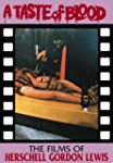 A Taste of Blood: The Films of Hersch...