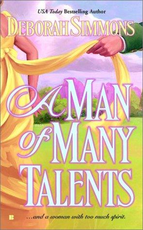 A Man of Many Talents (Berkley Sensation Hsitorical Romance), DEBORAH SIMMONS
