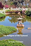 img - for Zen Buddhism; The Religion of the Samurai book / textbook / text book