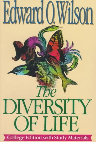 The Diversity of Life, Edward O. Wilson