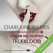 La reine des vampires (La communauté du Sud 6) | Charlaine Harris