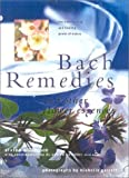 Bach Remedies and Other Flower Essences Vivien Williamson