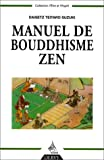 img - for Manuel de bouddhisme zen book / textbook / text book