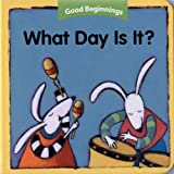 Good Beginnings: What Day Is It? (0618457143) by American Heritage Dictionaries, Editors of the