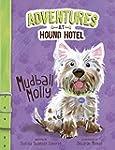 Mudball Molly (Adventures at Hound Ho...