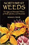 Northwest Weeds: The Ugly and Beautif...