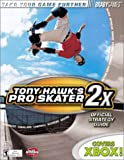 Tony Hawk's Pro Skater 2x Official Strategy Guide (Bradygames Strategy Guides) (0744001153) by Walsh, Doug