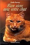 echange, troc Gisele Barnay - Bien vivre avec votre chat