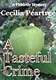 img - for A Tasteful Crime (Pitkirtly Mysteries Book 7) book / textbook / text book