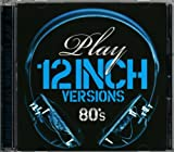 Play- 12 Inch Versions (80's) Various