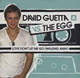 David Vs the Egg Guetta Love Don't Let Me Go