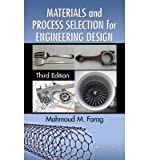 img - for [(Materials and Process Selection for Engineering Design)] [Author: Mahmoud M. Farag] published on (November, 2013) book / textbook / text book