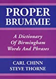img - for Proper Brummie: A Dictionary of Birmingham Words and Phrases book / textbook / text book