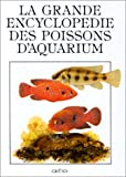 echange, troc Ivan Petrovicky - La grande encyclopédie des poissons d'aquarium