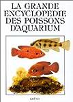 LA GRANDE ENCYCLOPEDIE DES POISSONS D...