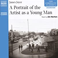 A Portrait of the Artist as a Young Man (       UNABRIDGED) by James Joyce Narrated by Jim Norton