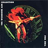 Time Was:Wishbone Ash Collection