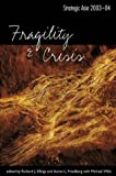 Strategic Asia 2003-04: Fragility and Crisis